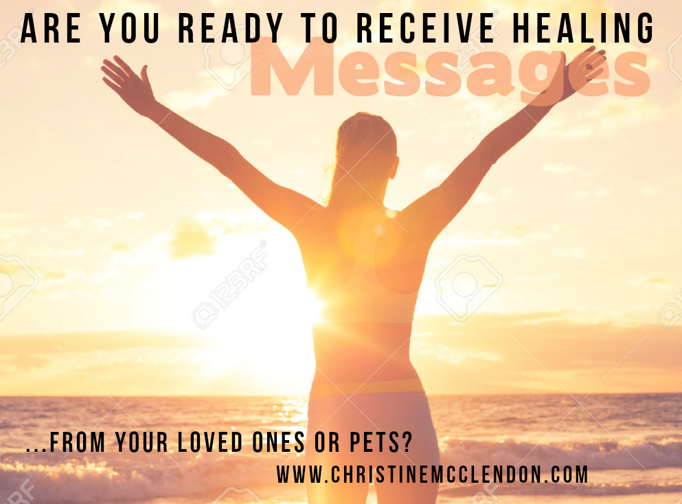 Words are you ready to receive healing messages from loved ones or pets and Picture of lady in sunlight and ocean
